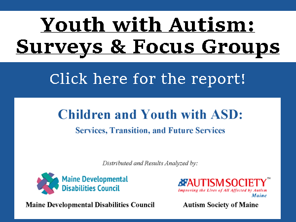 Youth with Autism: Surveys & Focus Groups - Click here for the report